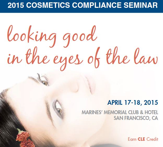 Join Us Via Webinar next week for Looking Good in The Eyes of the Law: 2015 Cosmetics Compliance Seminar
